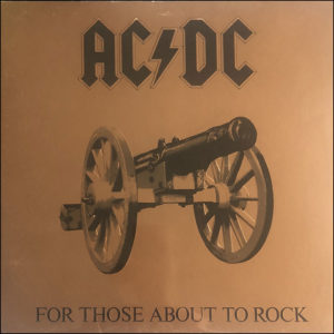 AC/DC: For Those About To Rock (Promo)