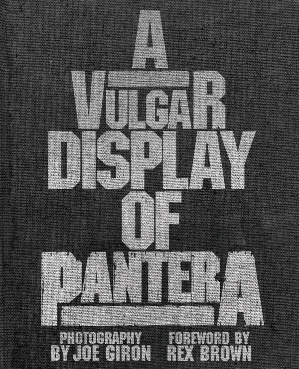 A Vulgar Display Of Pantera