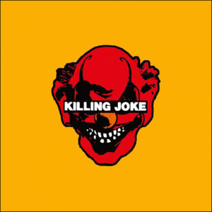 Killing Joke: Killing Joke (2019 Reissue)