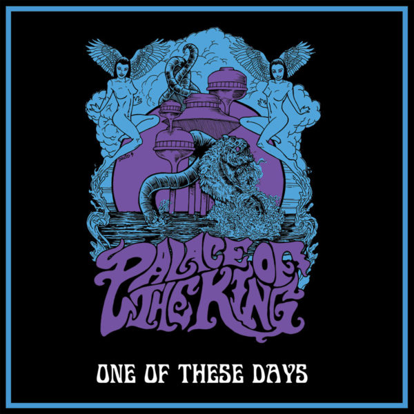 """Palace Of The King: One Of These Days (Limited Edition 7"""")"""